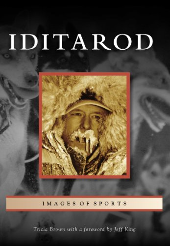 Iditarod (Images of Sports) (English Edition)