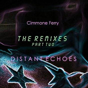 Distant Echoes (The Remixes Pt. 2)