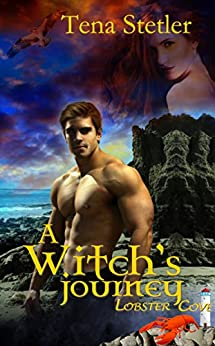 A Witch's Journey (The Lobster Cove Series) by [Tena Stetler]