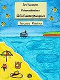 Nouveauté livre ebook été 2020 : 'Les vacances extraordinaires de la famille Plampinet' (fantastique imaginaire) : un roman d'été pour se détendre en voyage en France (Tous publics) (French Edition)