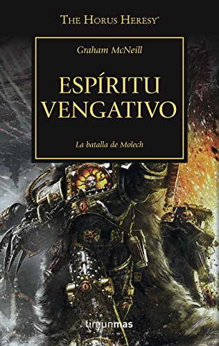 The Horus Heresy nº 29/54 Espíritu vengativo: La batalla de Molech (Warhammer The Horus Heresy)