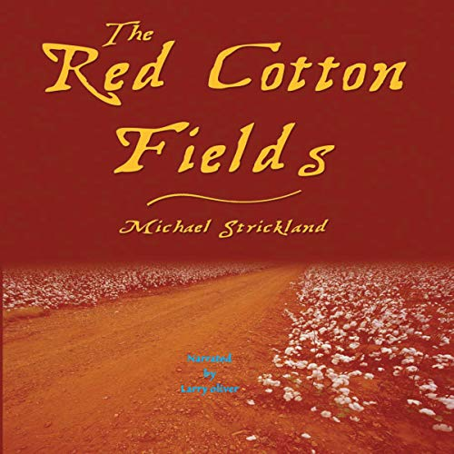 The Red Cotton Fields (Newly Edited Edition) Titelbild