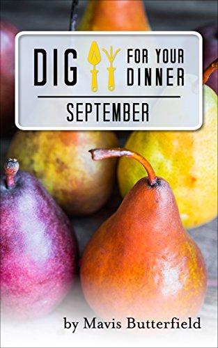 Dig for Your Dinner in September by [Mavis Butterfield]