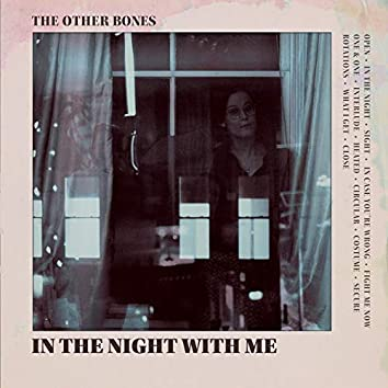 In the Night With Me