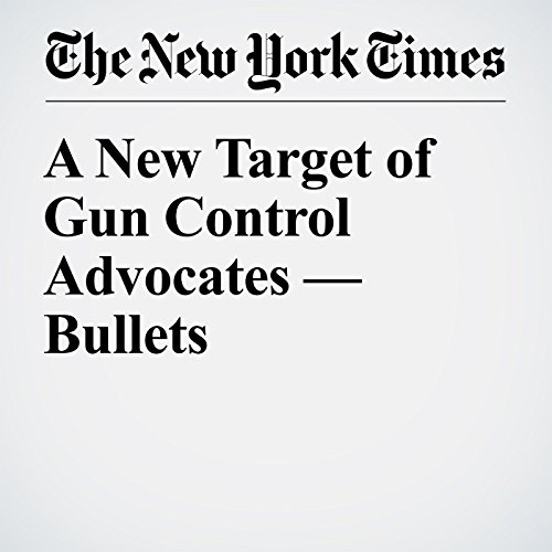 A New Target of Gun Control Advocates — Bullets audiobook cover art
