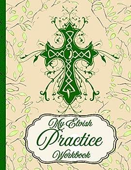 My Elvish Practice Workbook  Practicing My Elvish Letter Forms Every Day