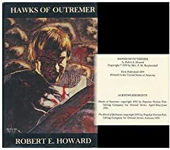 Hawks of Outremer / Robert E. Howard ; Edited by Richard L. Tierney ; Illustrated by Rob MacIntyre & Chris Pappas