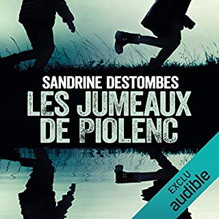 Les jumeaux de Piolenc                   Written by:                                                                                                                                 Sandrine Destombes                               Narrated by:                                                                                                                                 Jean-Baptiste Puech                      Length: 8 hrs and 40 mins     Not rated yet     Overall 0.0