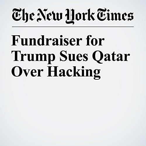 Fundraiser for Trump Sues Qatar Over Hacking copertina