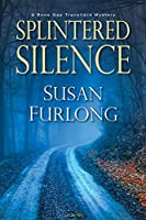 Splintered Silence (A Bone Gap Travellers Novel)
