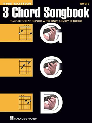 The Guitar Three-Chord Songbook - Volume 3 G-C-D: Songbook für Gitarre, Gitarre, Gesang: Melody/Lyrics/Chords