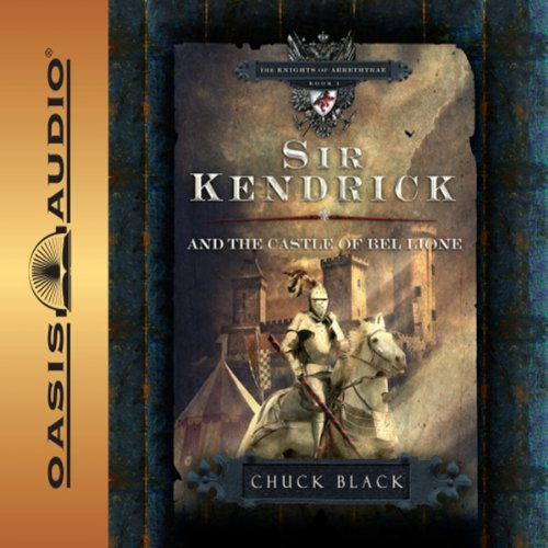 Sir Kendrick and the Castle of Bel Lione audiobook cover art