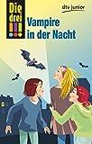 Die drei !!! Vampire in der Nacht (Die drei !!!-Serie, Band 1) - Petra Steckelmann