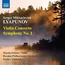Lyapunov: Violin Concerto, Symphony 1 by Maxim Fedotov (2011-01-25)