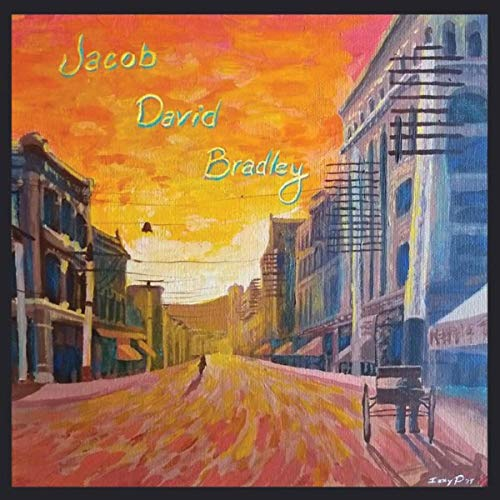 Jacob David Bradley [Explicit]