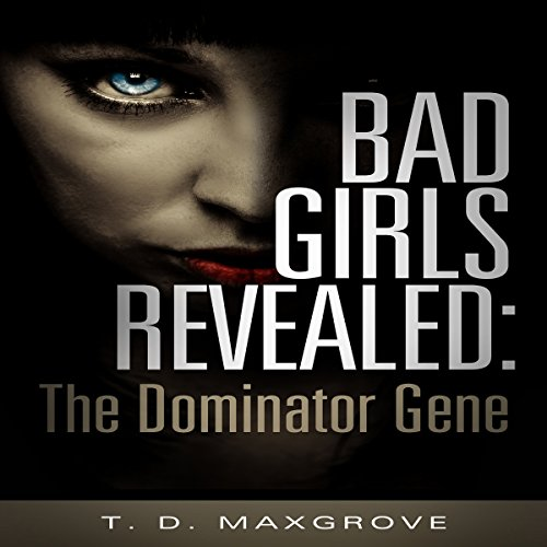 Bad Girls Revealed audiobook cover art