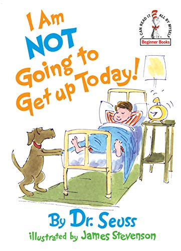 I Am Not Going To Get Up Today! (Beginner Books(R))の詳細を見る
