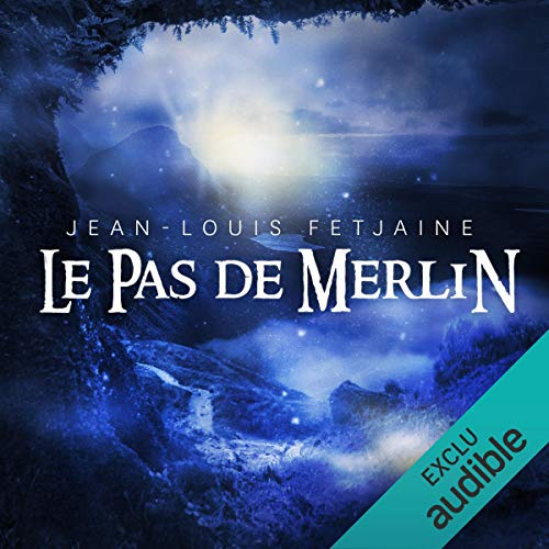 Le pas de Merlin audiobook cover art