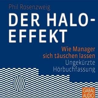 Der Halo-Effekt. Wie Manager sich täuschen lassen Titelbild