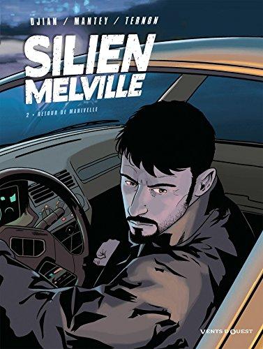 Silien Melville - Tome 02: Retour de manivelle