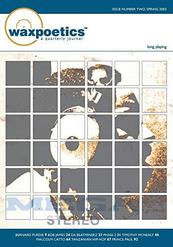 Wax Poetics Issue 2 (Paperback Reprint)