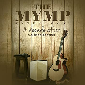 The MYMP Anthology A Decade After