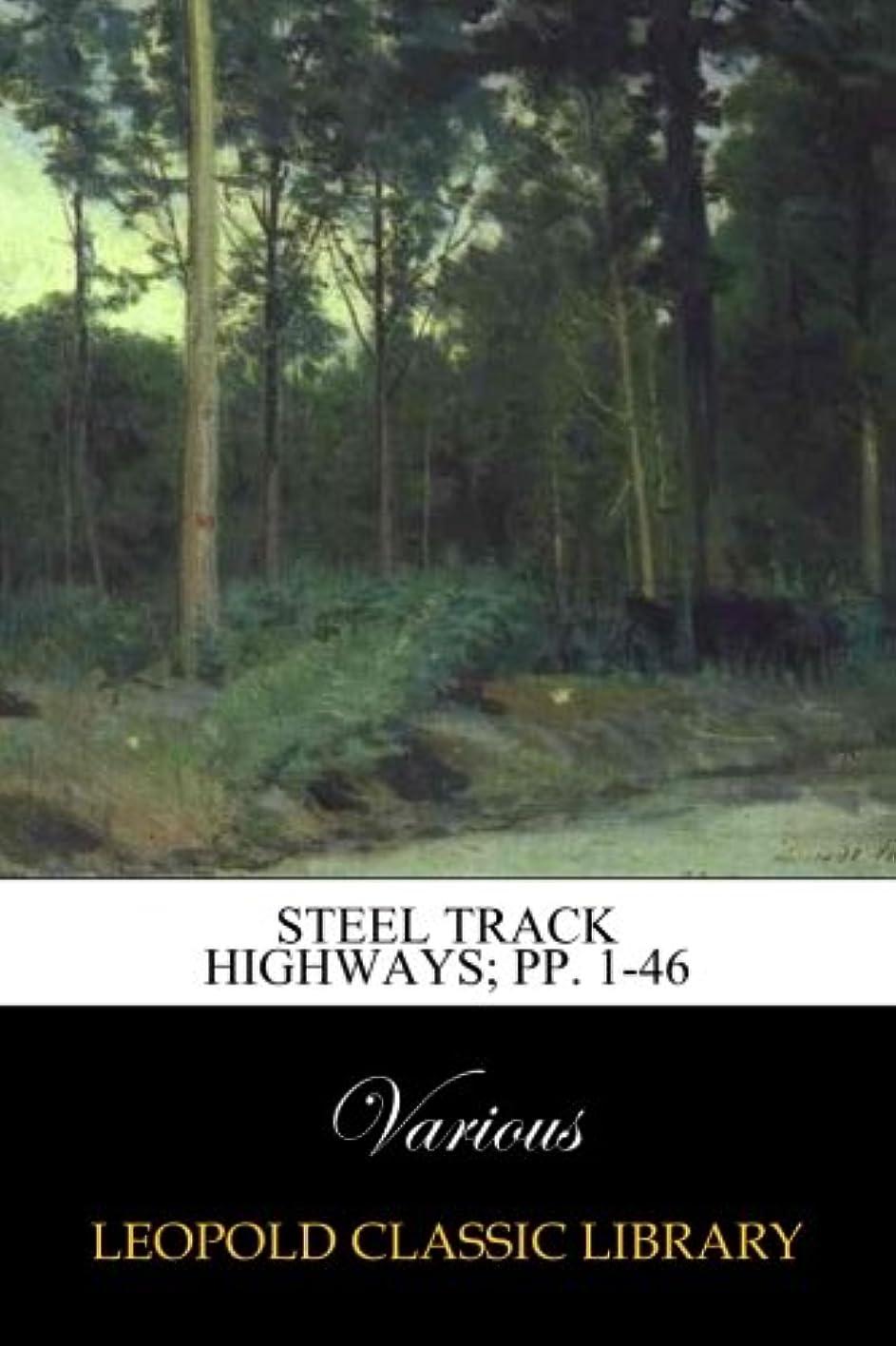 転送平方ウルルSteel Track Highways; pp. 1-46