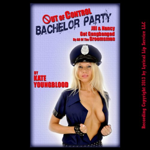 Out of Control Bachelor Party audiobook cover art