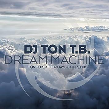 Dream Machine (Ton T.B.'s After Daylight Remix)