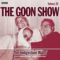 The Goon Show - Volume 28: The Indigestion Waltz