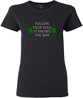 Follow Your Soul It Knows The Way Outdoor Womens T-Shirt