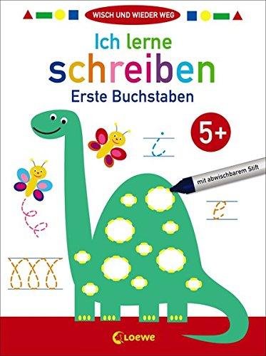 Wisch und wieder weg - Ich lerne schreiben 5+: Erste Buchstaben und Schwungübungen zur Förderung der Feinmotorik ab 5 Jahre. Mit abwischbarem Stift