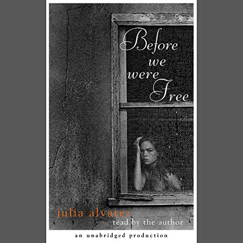 Before We Were Free audiobook cover art