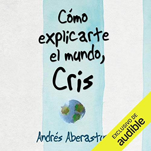 Cómo Explicarte El Mundo, Cris [How to Explain the World, Cris] cover art