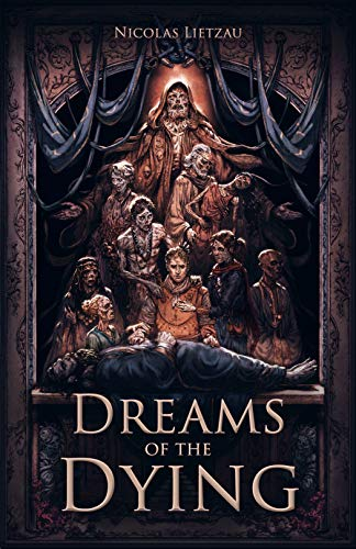 Dreams of the Dying: The Dark Corners of Our Minds (Enderal Book 1)
