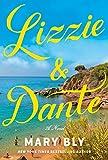 Lizzie & Dante: A Novel