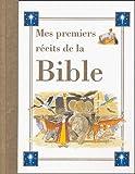 Mes premiers récits de la Bible - Parragon Books Ltd - 06/06/2005