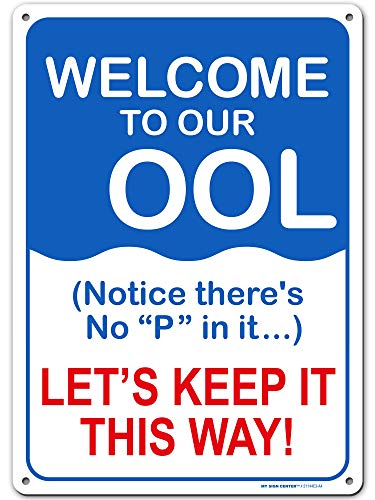 Welcome to Our OOL, Do Not Pee in Pool Schild, Schwimmbadregeln, 25,4 x 35,6 cm, robustes Metall