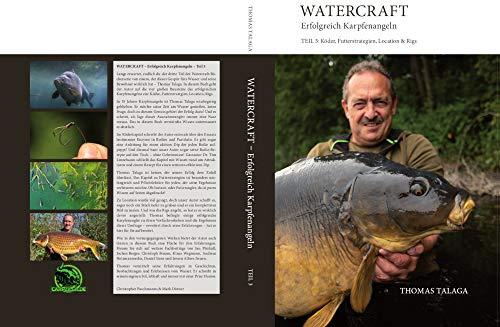 Carpzilla Thomas Talaga Watercraft Buch Teil 3 - Erfolgreich Karpfenangeln