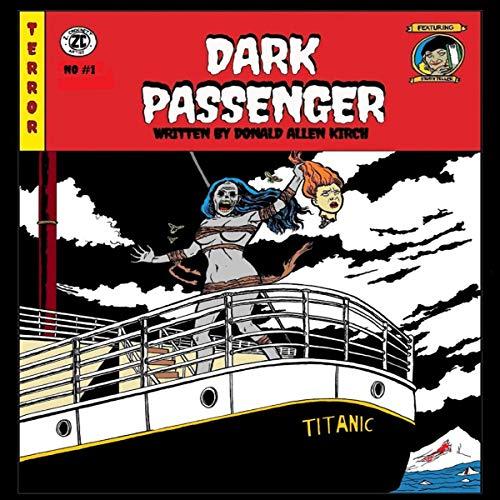 Dark Passenger Audiobook By Donald Allen Kirch cover art