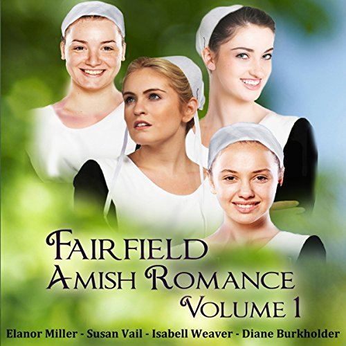 Fairfield Amish Romance Boxed Set: Volume 1 audiobook cover art