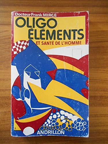 Oligo-éléments et santé de l'homme