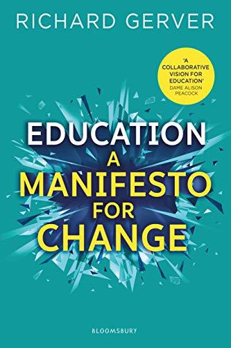 Education: A Manifesto for Change (English Edition)