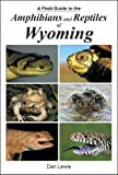 Thumbnail: A Field Guide to the Amphibians and Reptiles of Wyoming