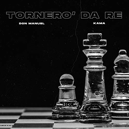 Tornero' Da Re [Explicit]