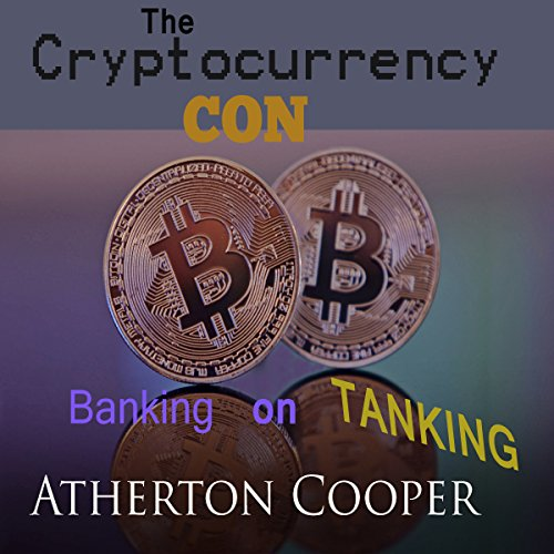 The Cryptocurrency Con audiobook cover art