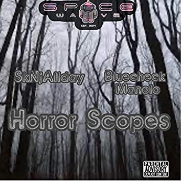 Horror Scope (feat. SkNjAllday & Bluecheck Manolo)