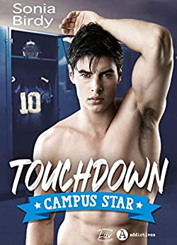 Touchdown - Campus Star (French Edition) by [Sonia Birdy]