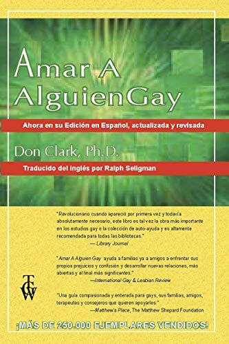 Amar A Alguien Gay (Spanish Edition)