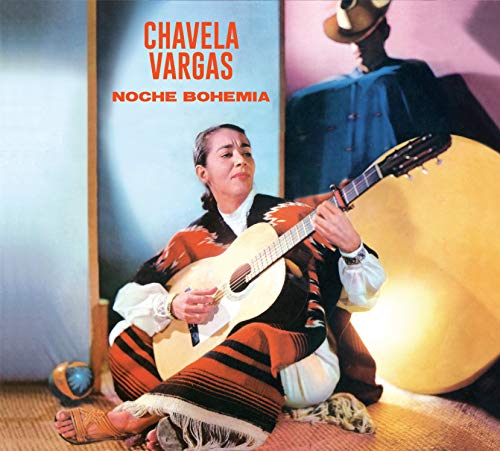 Noche Bohemia (+ Chavela Vargas Con El Carteto Lara Foster)